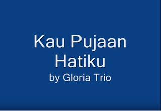 Kau Pujaan Hati (Gloria Trio)