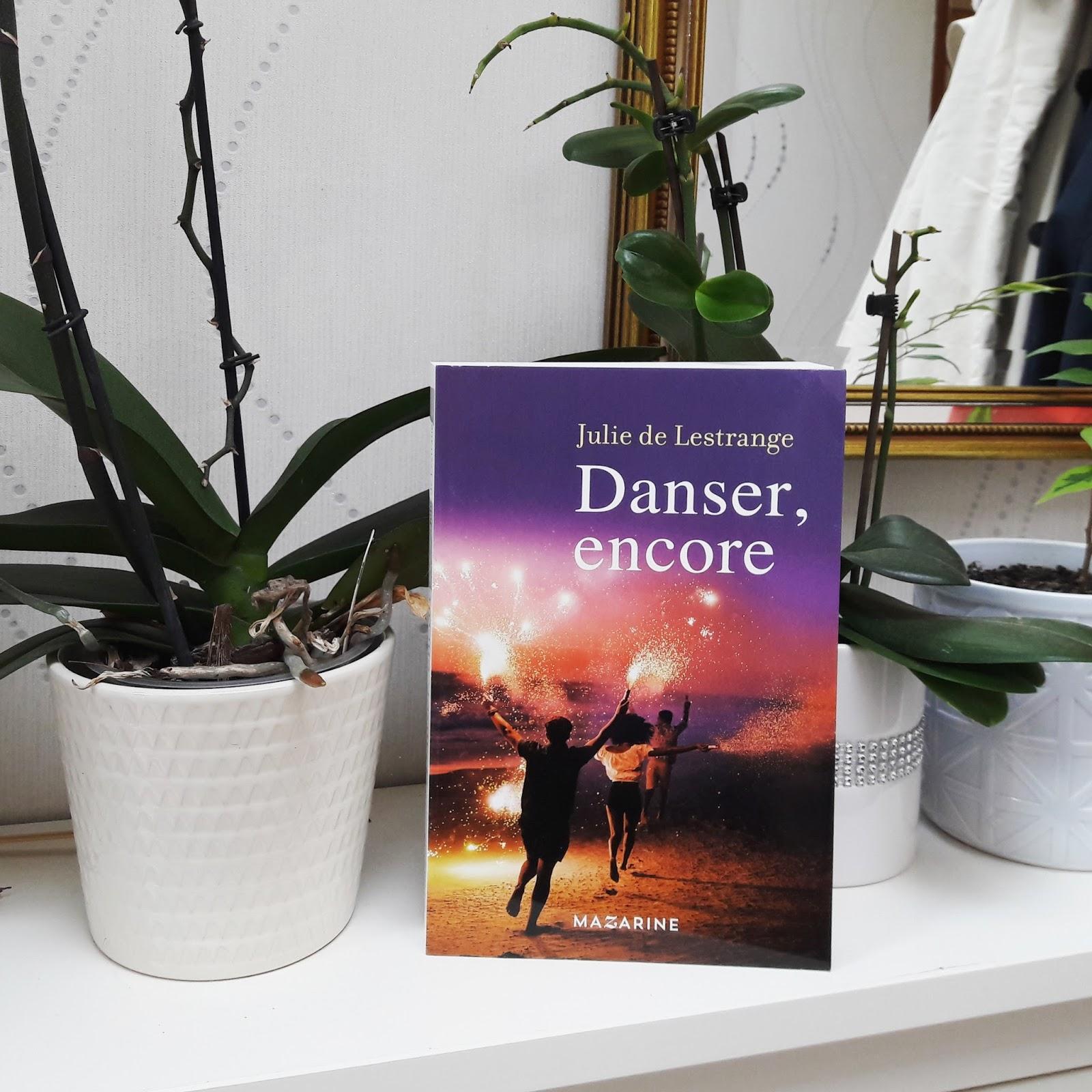 Danser, encore de Julie de Lestrange