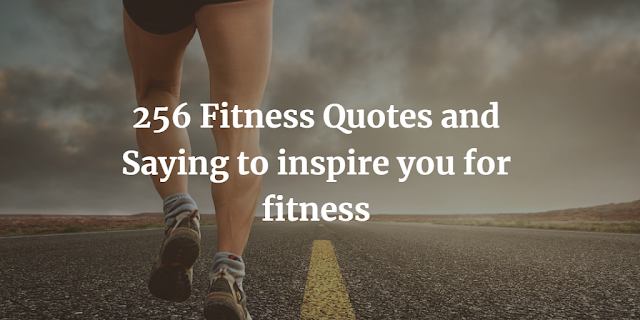Fitness Quotes and Saying