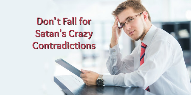 Combating Satan's Contradictions - Romans 12:2