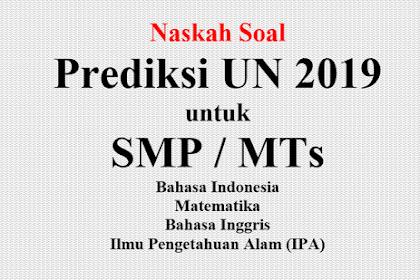 Download Prediksi UN SMP/MTs IPA Terbaru Tahun 2019