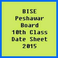 10th Class Date Sheet 2017 BISE Peshawar Board