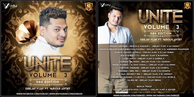 Unite Vol. 3 (90s Edition) – Deejay Vijay Ft. Various Artist