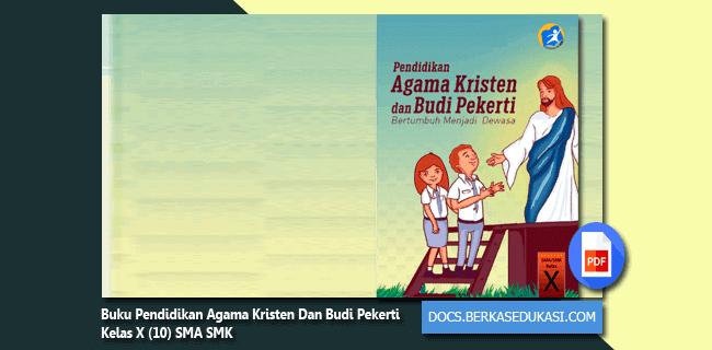 Buku Pendidikan Agama Kristen Dan Budi Pekerti Kelas X (10) SMA SMK