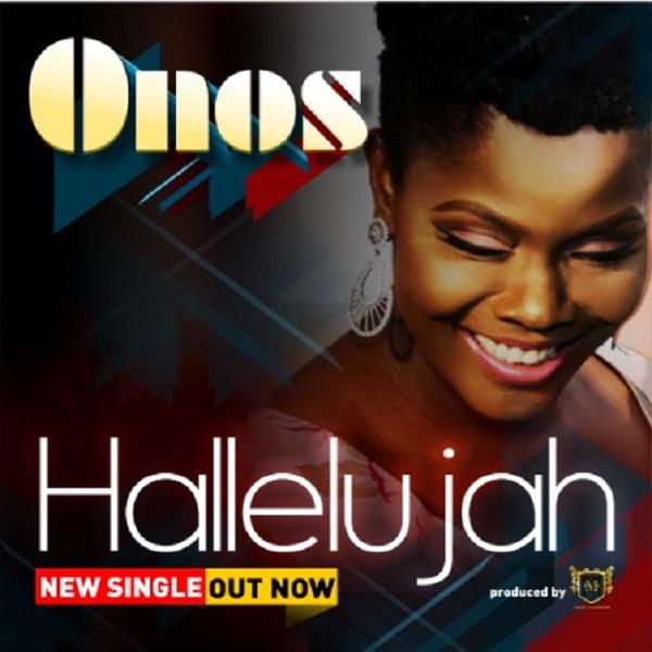 [Gospel Song] Onos - Hallelujah