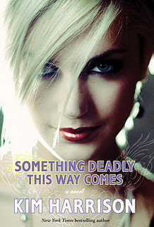 Something Deadly This Way Comes   Kim Harrison