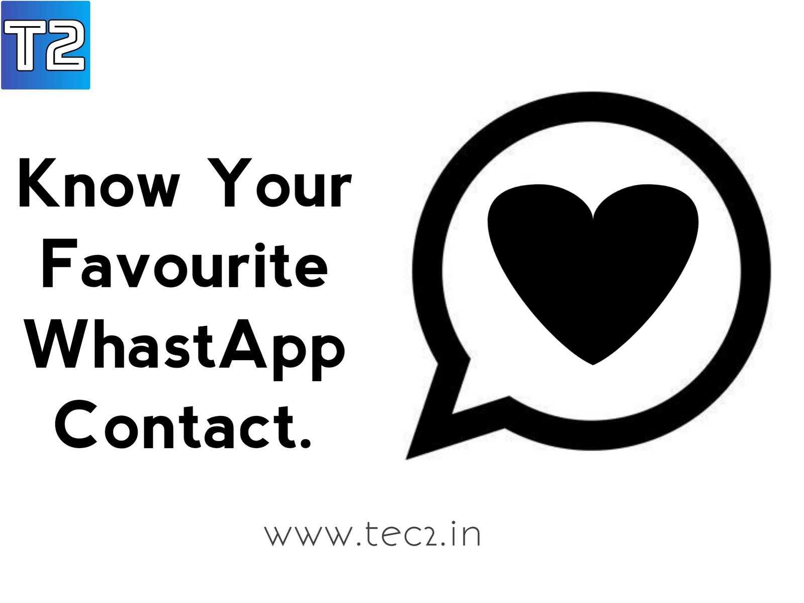 Find Out Your Favourite WhatsApp Contact.