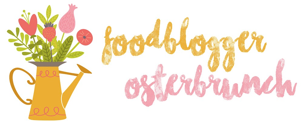 Foodblogger-Osterbrunch 2019