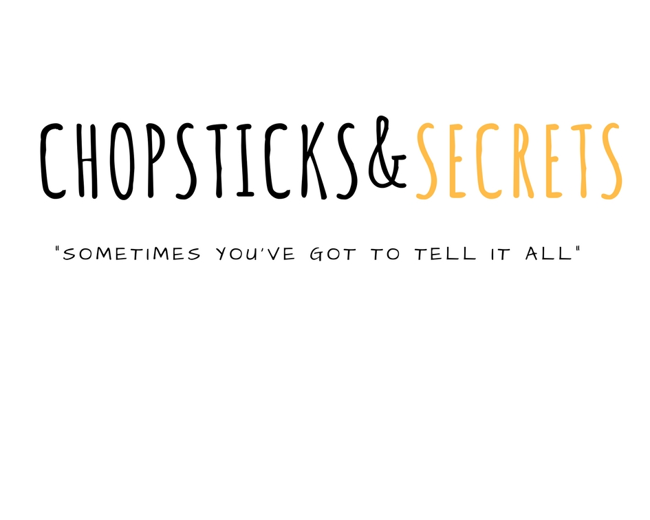 chopsticks and secrets