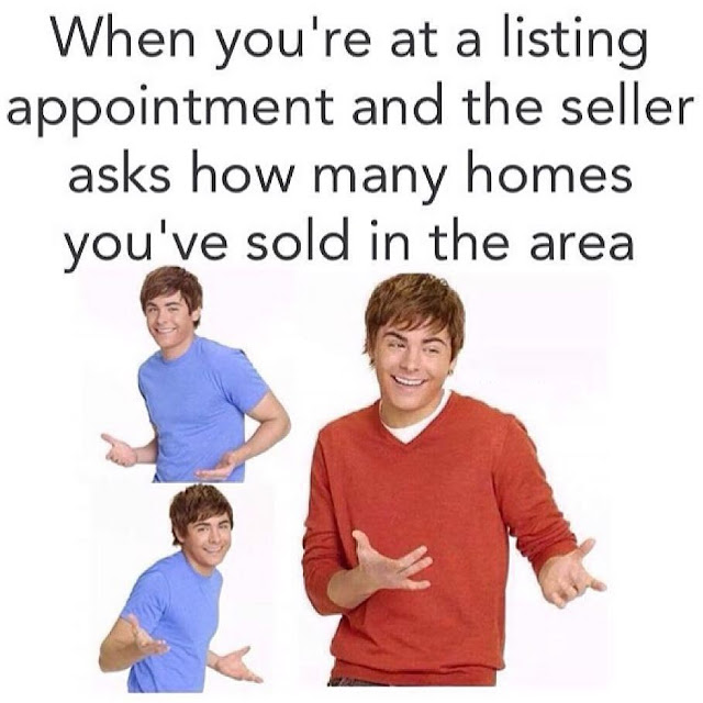Funny Real Estate Memes - How Many Home You Have Sold