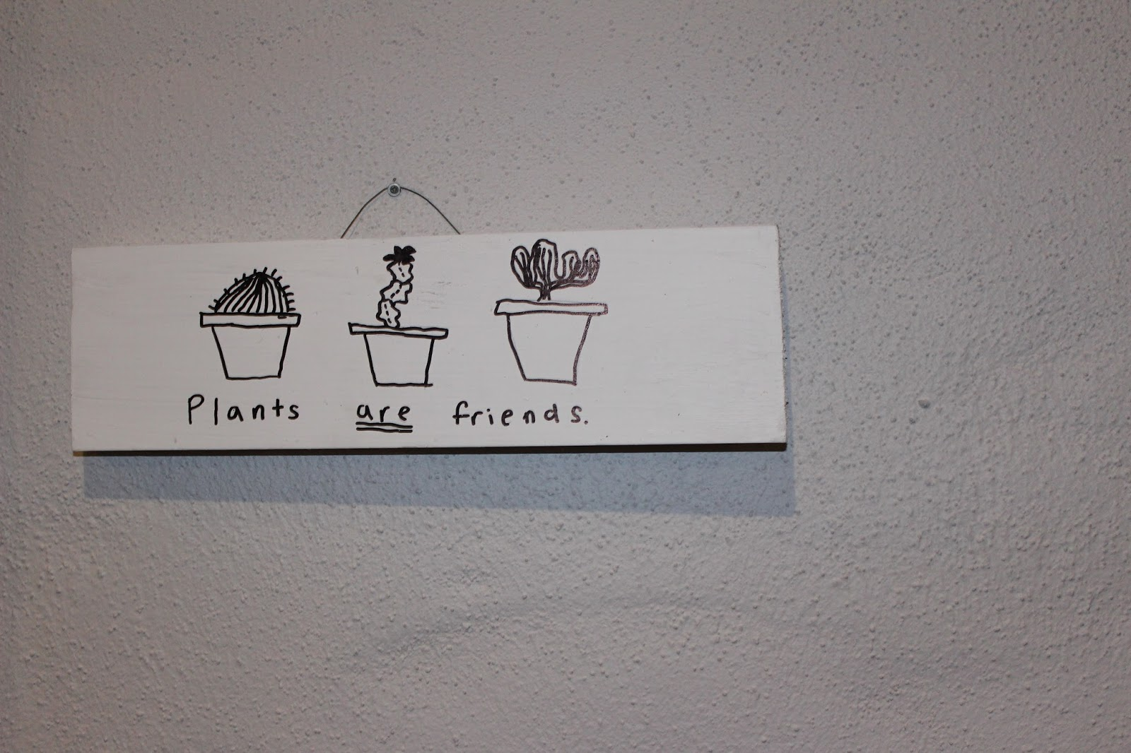 Plants are friends photos signs and shirts with it on are all over tumblr and i thought that it looked really cool and would be fun to try out