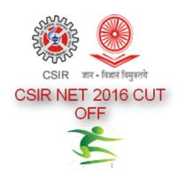 CSIR NET 2016 Cut Off Mark