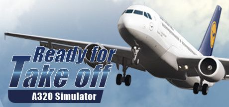 Ready For Take Off - A320 Simulator Full Crack
