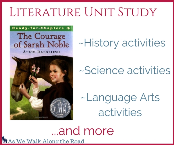 The Courage of Sarah Noble Literature Unit Study