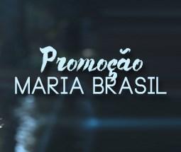 Promoção Maria Brasil