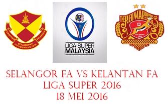 Live Streaming Selangor Vs Kelantan
