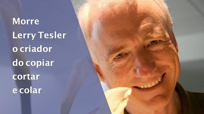 O criador do copiar, cortar e colar nos deixou, morre Larry Tesler
