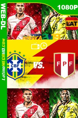 Brasil Vs. Perú Final Copa América (2019) Latino HD WEB-DL 1080P ()
