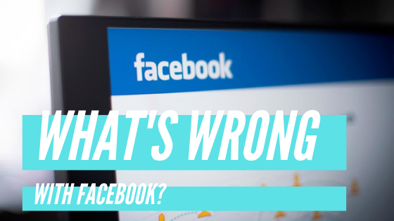 Is There Something Wrong With Facebook Right Now<br/>