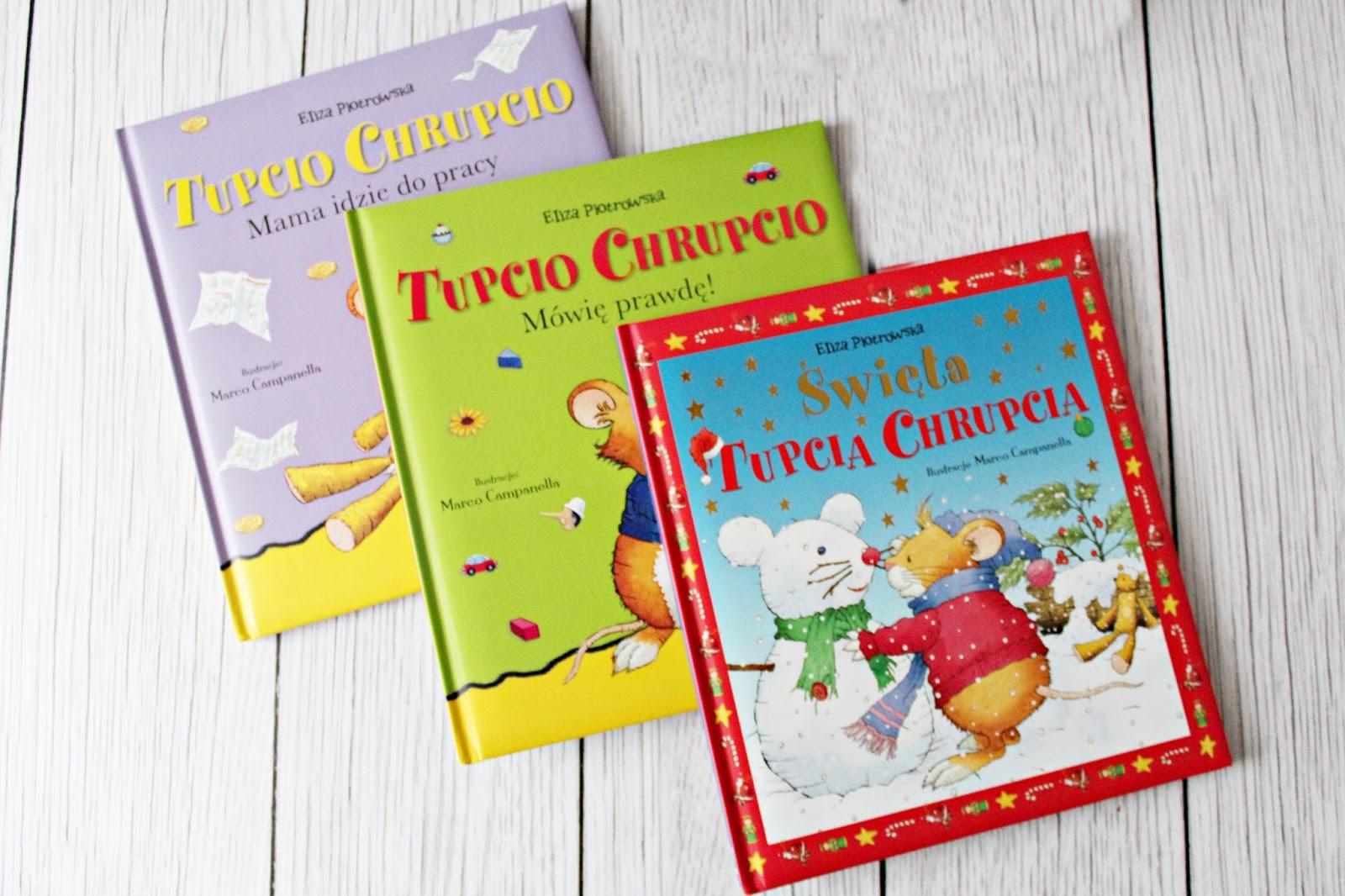Z biblioteczki najmłodszych - TUPCIO CHRUPCIO - Wydawnictwo Wilga