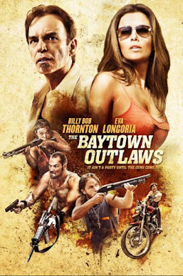 The Baytown Outlaws (2012) [SINOPSIS]