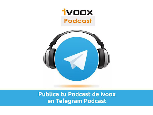 Como crear un Podcast en Telegram basado en Ivoox | Seo Blogging y Growth Hacking con gastre