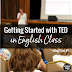 How TED is Transforming my English Class - Post #1