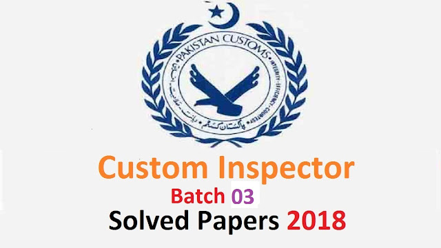 Batch3 Custom Inspector Paper, FPSC Paper, Solved Paper 2019