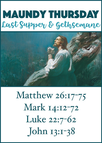 Maundy Thursday: Last Supper & Gethsemane (free printable)