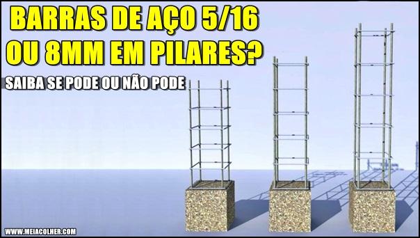 Barras de aço 5/16 (8mm) em pilares