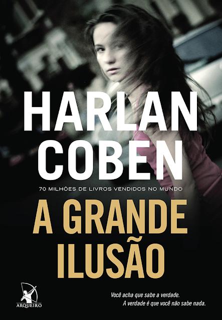 A Grande Ilusão || Harlan Coben