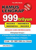 Kamus Lengkap 999 Trilyun Inggris >< Indonesia Index | Rp. 28.500,-