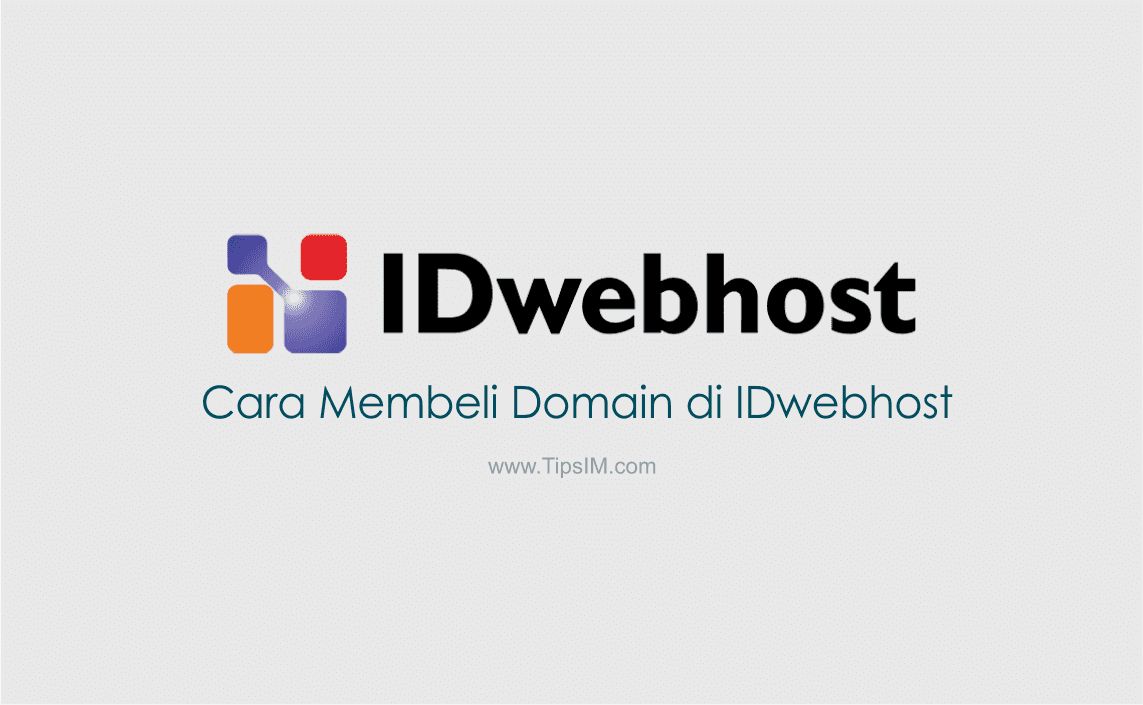 Cara Terbaru Membeli Domain di IDwebhost