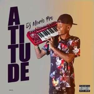 Dj Mário Pro - Atitude (AfroBeat) 2019