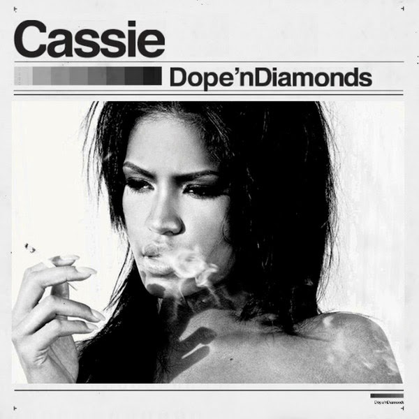 Cassie - Dope 'n Diamonds  Cover