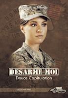 Désarme-moi 1 - Caroline Tillman