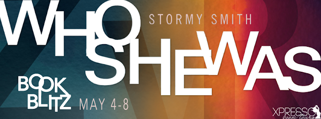 Excerpt: Who She Was by Stormy Smith