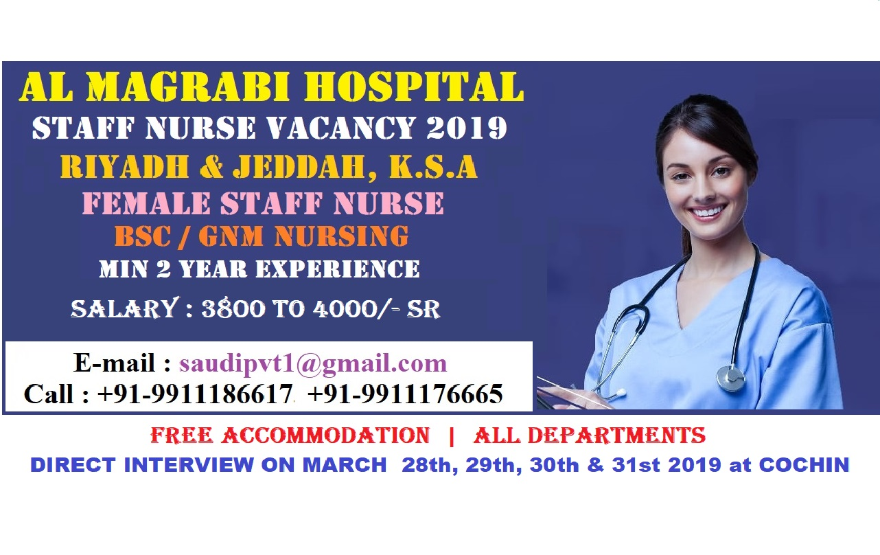 AL MAGRABI HOSPITAL STAFF NURSE VACANCY 2019 - RIYADH & JEDDAH