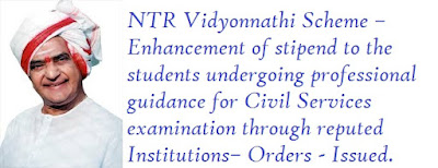 Social Welfare Department – NTR Vidyonnathi Scheme – Enhancement of stipend to the students undergoing professional guidance for Civil Services examination through reputed Institutions– Orders - Issued.