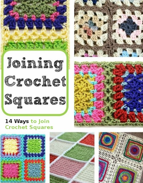 How to Join Crochet Squares 12 Ways