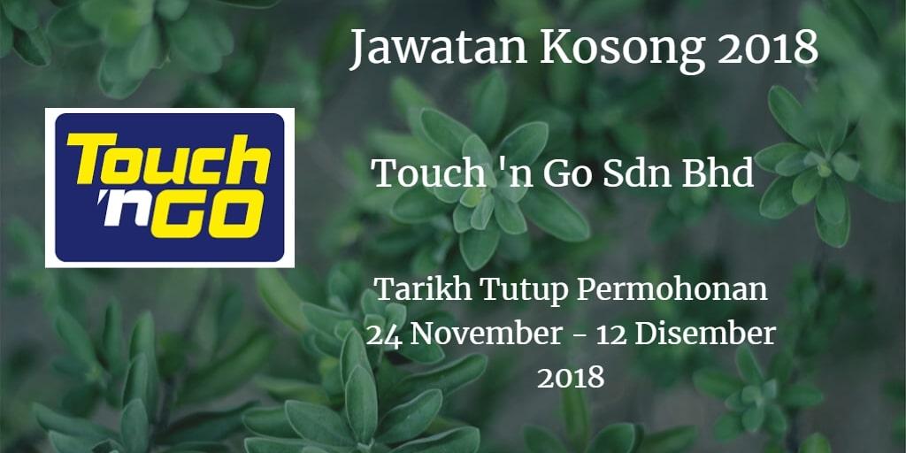 Jawatan Kosong Touch 'n Go Sdn Bhd 24 November - 12 Disember 2018