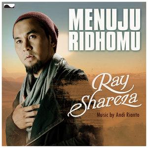 Ray Shareza - Menuju RidhoMu