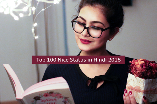 Top 100 Nice Status in Hindi 2018