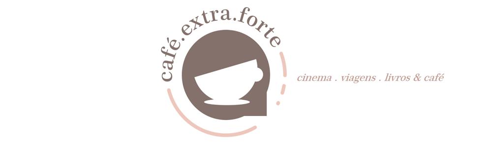 Café: extraforte