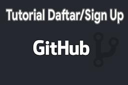 Cara mendaftar di github dengan komputer dan Android dengan mudah - RyanBlog