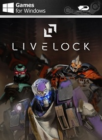 Download Livelock PC Game Free Full Version