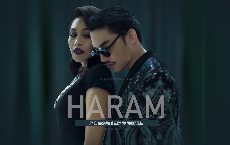 Lirik Lagu Haram - Hael Husaini feat. Dayang Nurfaizah