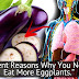 EXCELLENT REASONS WHY YOU NEED TO EAT MORE EGGPLANT!!