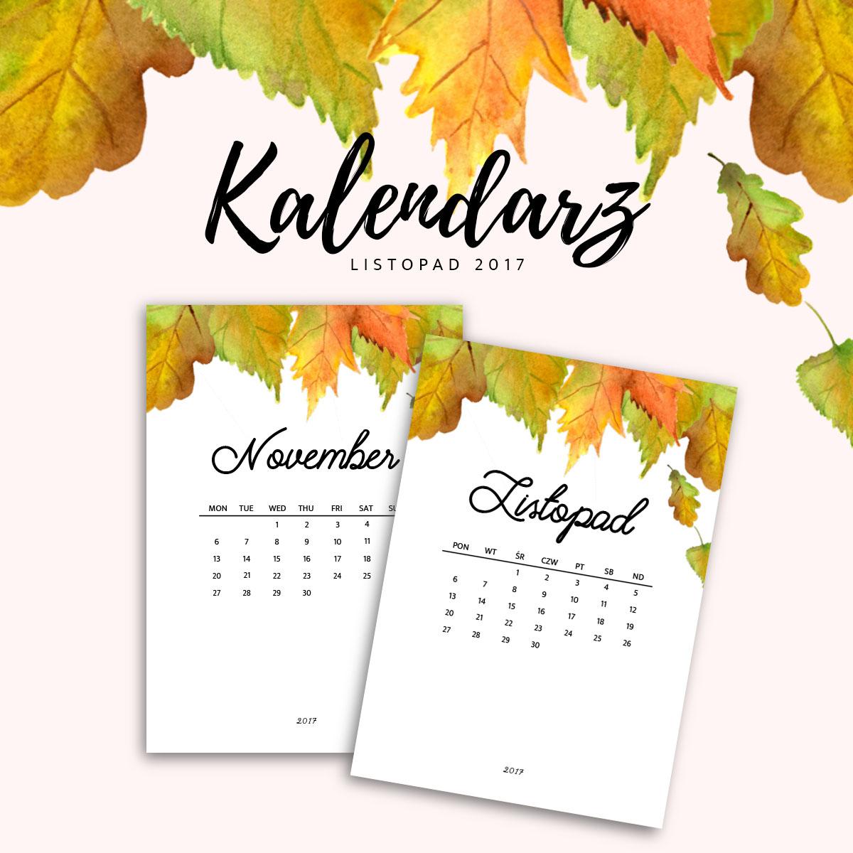 Kalendarz do druku - LISTOPAD 2017 {do pobrania za darmo}