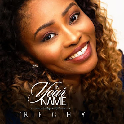 Kechy – In Your Name